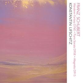 さすらい人幻想曲 ~シューベルト作品集 WAKA-4149 コンスタンチン・リフシッツ