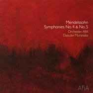 メンデルスゾーン: 交響曲第4番《イタリア》 & 第5番《宗教改革》 村中大祐 指揮 オーケストラ・アフィア