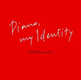 Piano, my Identity WKPR-8003 CHOI Sun-ae Lois(崔 善愛)